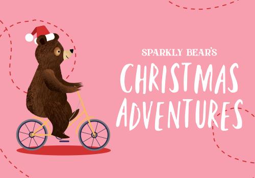 Sparkly Bear's Christmas Adventure