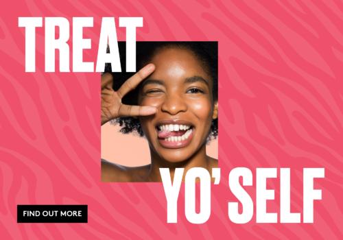 Treat Yo'Self Tuesday